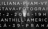 Liliana Pham - Výstava fotografií - Vernisáž 2.2.2018 od 19h - Anthill - Americká 39, Praha - vstup volný